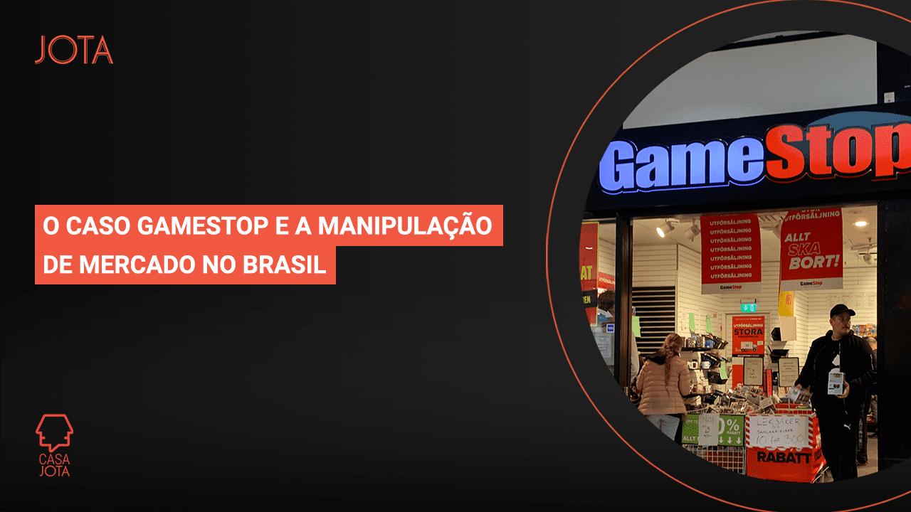 O Caso GameStop e a manipulação de mercado no Brasil