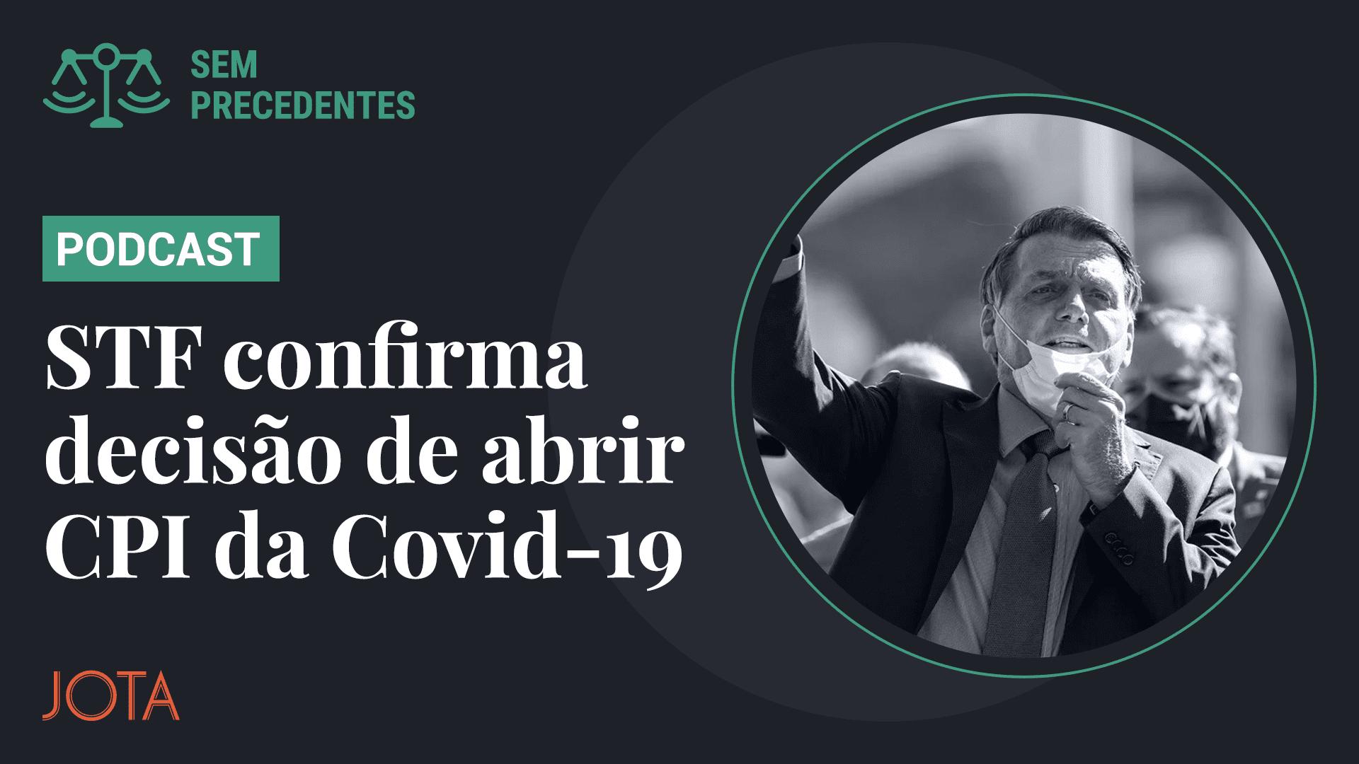 Sem Precedentes e a CPI da Covid-19