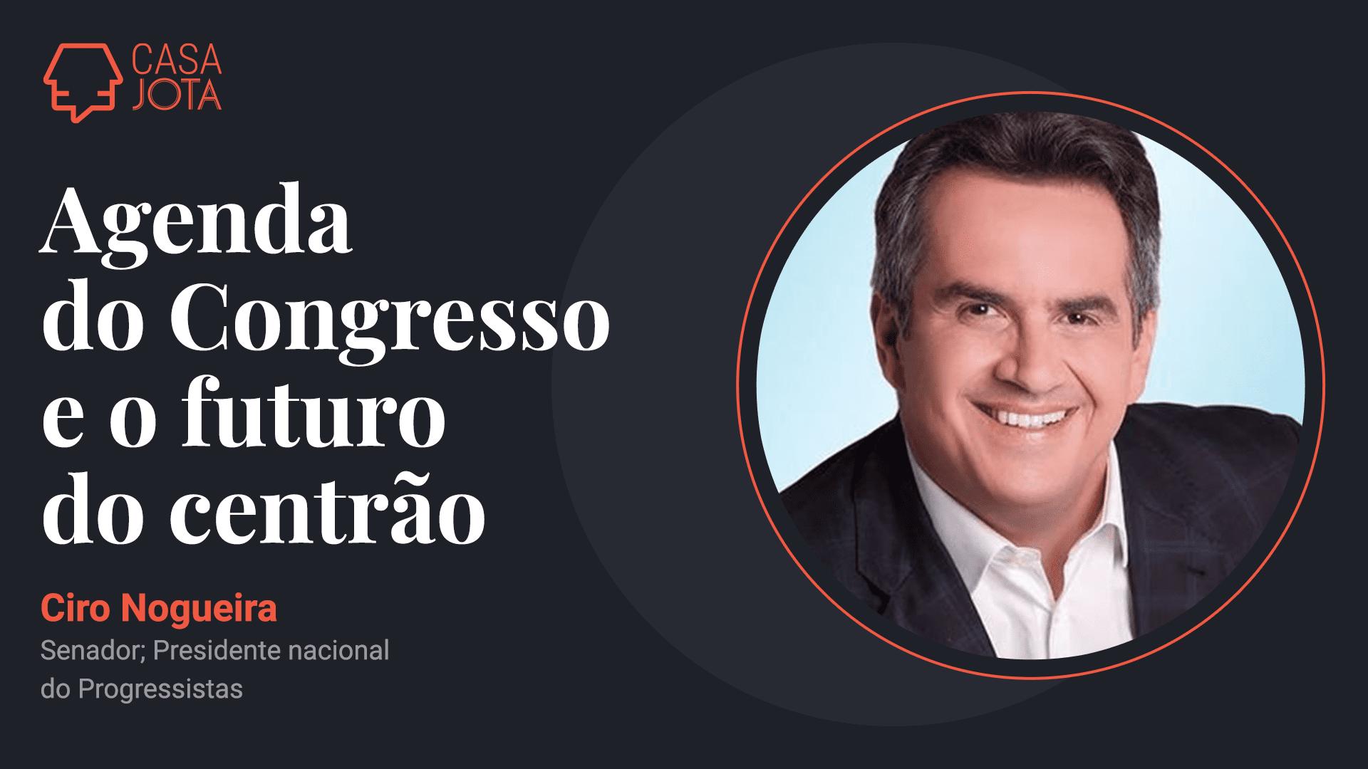 Senador Ciro Nogueira, presidente nacional do Progressistas